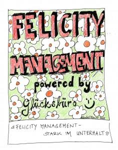 felicity management - glücksbüro
